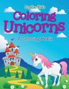 Coloring Unicorns (A Coloring Book)