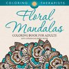 Floral Mandalas Coloring Book For Adults