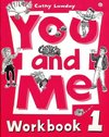 Lawday, C: You and Me: 1: Workbook