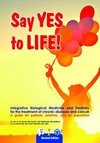 Say YES to LIFE