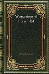 Wanderings of French Ed