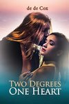 TWO DEGREES ONE HEART