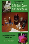 CD's Last Case/CD's First Case