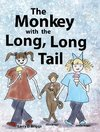 The Monkey with the Long, Long Tail