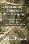 A Brief History of Capitalistic Free Enterprise