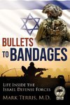 Bullets to Bandages
