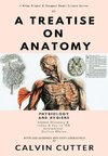 A Treatise on Anatomy