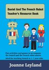 Daniel And The French Robot Teacher's Resource Book