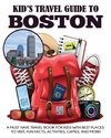 Kid's Travel Guide to Boston