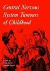 Central Nervous System Tumours of Childhood