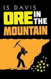 Ore in the Mountain