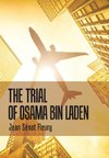 The Trial of Osama Bin Laden
