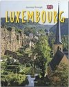 Journey through Luxembourg - Reise durch Luxemburg
