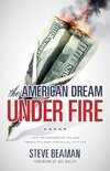 The American Dream Under Fire