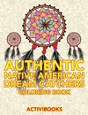 Authentic Native American Dream Catchers Coloring Book