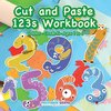Cut and Paste 123s Workbook | Toddler-Grade K - Ages 1 to 6