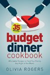 Budget Dinner Cookbook (2nd Edition)