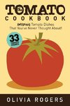The Tomato Cookbook (2nd Edition)