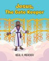 Jesus, The Gate Keeper