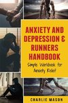 Anxiety And Depression & Runners Handbook