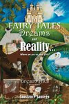 Fairy Tales Dreams and Reality