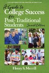 A Guide to College Success for Post-traditional Students-2nd Edition