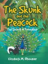 The Skunk and the Peacock
