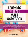 Learning 1st Grade Math Workbook