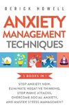 Anxiety Management Techniques 5 Books in 1