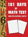 101 Day of Math test Multiplication  Facts ( 100 Pages)