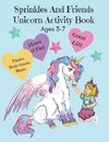 Sprinkles and Friends Unicorn Activity Book