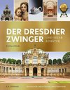The Dresden Zwinger and its Treasures