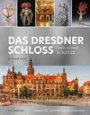 The Dresden Castle and its Treasures