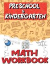 Kindergarten and Preschool Math Workbook