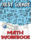 First Grade Math Workbook