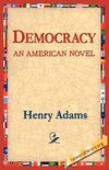 Democracy an American Novel