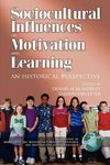 Research on Sociocultural Influences on Motivation and Learning Vol. 2 (PB)