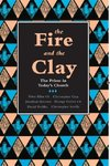 The Fire and the Clay