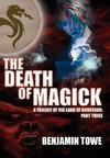 The Death of Magick