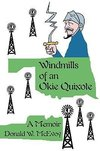 Windmills of an Okie Quixote