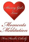 Moments Of Meditation