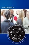 Getting Around In Christian Circles