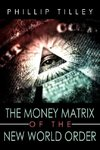 The Money Matrix of the New World Order