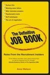 Watson, A: Definitive Job Book - Rules From the Recruitment