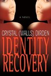 Identity Recovery