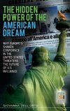 The Hidden Power of the American Dream