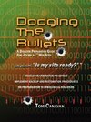 Dodging the Bullets