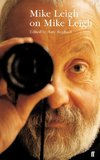 Mike Leigh on Mike Leigh