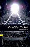 Stage 1: One-Way Ticket - Short Stories