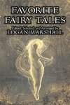 Favorite Fairy Tales by Logan Marshall, Fiction, Fairy Tales & Folklore, Anthologies
